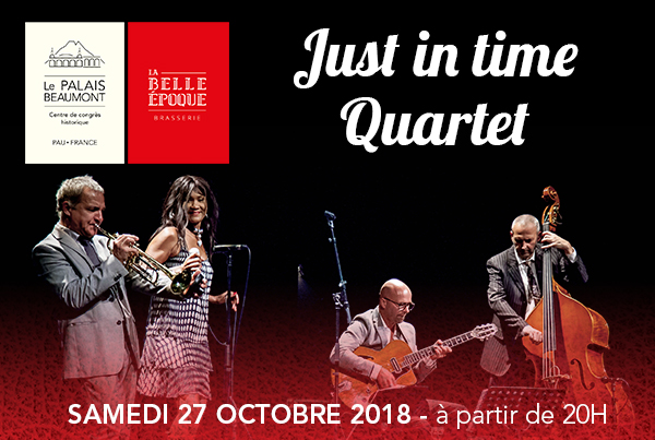 Rendez-vous Jazz à LA BELLE ÉPOQUE avec le Just In Time Quartet