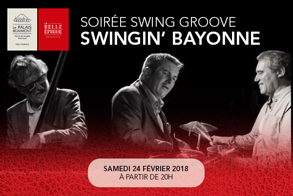 Jazz à la Belle Époque Swingin' Bayonne Palais Beaumont Pau